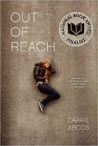 Amazon Out Of Reach 9781442440548 Carrie Arcos Books