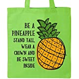 Inktastic Be A Pineapple Tote Bag Lime Green