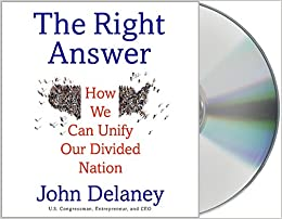 Descargar Libros En Gratis The Right Answer: How We Can Unify Our Divided Nation Torrent PDF