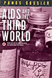 AIDS and the Third World, Panos Institute Staff and Sabatier, Renee, 0865711445