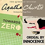 'Towards Zero' and 'Ordeal by Innocence' | Agatha Christie