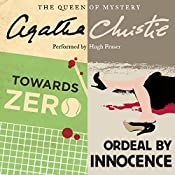 'Towards Zero' and 'Ordeal by Innocence'   Agatha Christie
