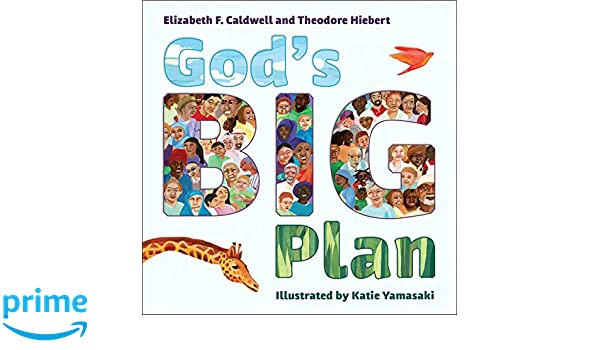Gods Big Plan: Amazon.es: Elizabeth F. Caldwell, Theodore ...