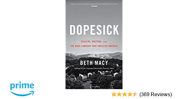 Amazon com: Dopesick: Dealers, Doctors, and the Drug Company