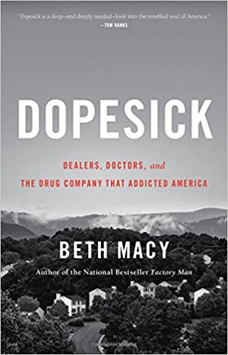 Cover art for the book entitled Dopesick: Dealers, Doctors and the Drug Company that Addicted America