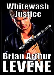 Whitewashed Justice: Journey Of the Orphan Assassin