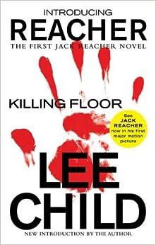 Killing Floor: A Jack Reacher Novel by Lee Child (2012-11-06)