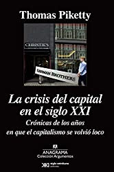 Crisis del capital en el siglo XXI, La (Spanish Edition)