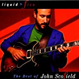 The Best Of John Scofield: Liquid Fire by John Scofield (1994-09-12)
