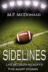 Sidelines: Life Between Kickoffs (English Edition)
