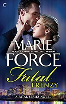 Fatal Frenzy (The Fatal Series Book 9) by [Force, Marie]