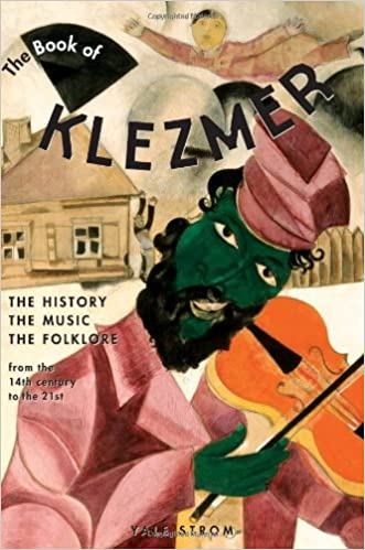 `ONLINE` The Book Of Klezmer: The History, The Music, The Folklore. business trata latest objetivo hours Centro