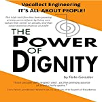 The Power of Dignity: Vocollect Engineering, It's All About People | Pete Geissler