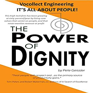 The Power of Dignity: Vocollect Engineering, It's All About People Audiobook