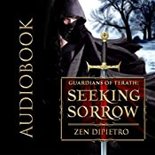 Seeking Sorrow: Guardians of Terath, Book 1 | Zen DiPietro