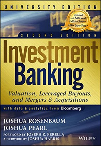 Investment Banking  Valuation  Leveraged Buyouts  And Mergers And Acquisitions  2Nd Edition