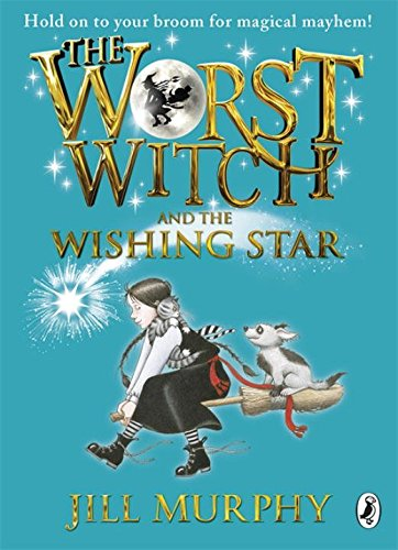 The Worst Witch and the Wishing Star (Worst Witch #7)