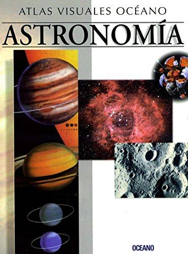 Descargar Libro Atlas Visual Astronomia: Obra A Todo Color, De Fácil Consulta Y Gran Valor Didáctico Oceano