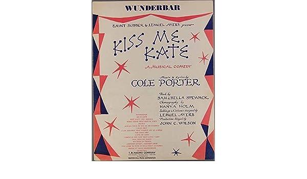 COLE PORTER Kiss Me Kate WUNDERBAR 1948 Sheet Music Piano Vocal ...