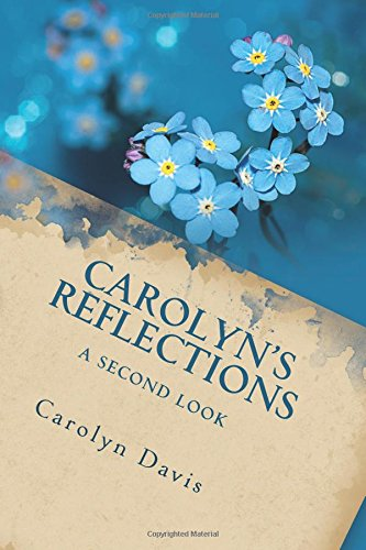Carolyn's Reflections: A Second Look (Volume 2)