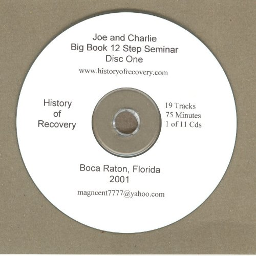 2001 11 Cd Joe and Charlie Alcoholics Anonymous Big Book Seminar Boca Raton Florida 2001 (History of Recovery - Multi-Cd Sets, 1) by History of Recovery