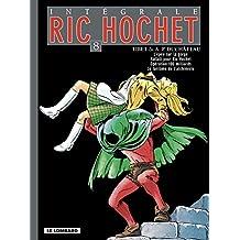 Ric Hochet 08 Intégrale