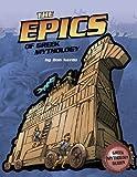 The Epics of Greek Mythology, Don Nardo, 0756544823