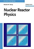 Nuclear Reactor Physics (First edition)