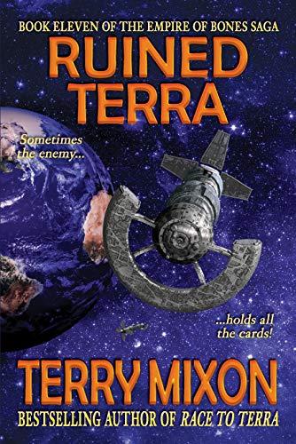 Ruined Terra (Book 11 of The Empire of Bones Saga)