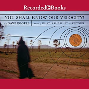 You Shall Know Our Velocity Audiobook