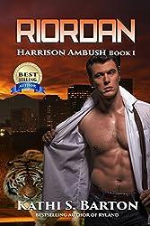 Riordan: Harrison Ambush - Tiger Shapeshifter Romance
