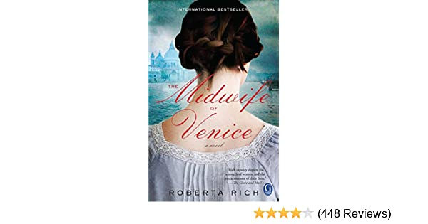 9fb63b5737c8e Amazon.com  The Midwife of Venice eBook  Roberta Rich  Kindle Store