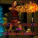 Invoking Hellion and Hostile World | Vianka Van Bokkem
