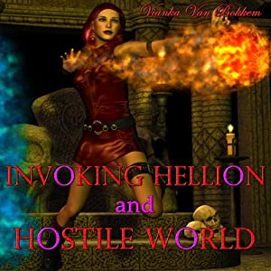 Invoking Hellion and Hostile World Audiobook