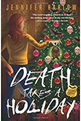 Death Takes a Holiday (A F.R.E.A.K.S. Squad Investigation) Paperback