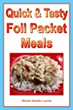 Quick & Tasty Foil Packet Meals
