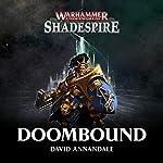 Doombound: Warhammer 40,000 | David Annandale