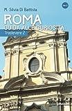 Roma: guida alle curiosità. Trastevere: 2