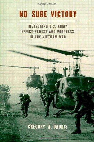 (No Sure Victory: Measuring U.S. Army Effectiveness and Progress in the Vietnam War)