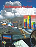 Risk Management Handbook, U. S. Department of Transportation, 1484025296