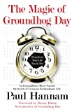 img - for The Magic of Groundhog Day: Transform Your Life Day by Day book / textbook / text book