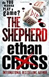 The Shepherd, Ethan Cross, 1936558068