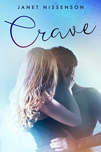 Crave (Splendor Book 2) by [Nissenson, Janet]