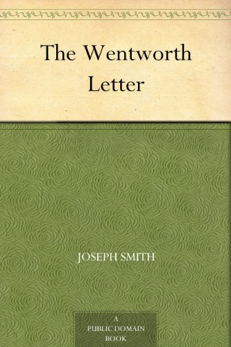 The Wentworth Letter   Kindle edition by Joseph Smith. Religion