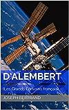 D'Alembert : (Les Grands Écrivains français) (French Edition)