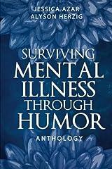 Surviving Mental Illness Through Humor Paperback