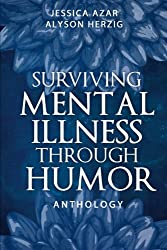 Surviving Mental Illness Through Humor