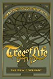 Tree of Life Bible: The New Covenant