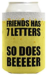 Funny Beer Coolie Friends and Beer Funny Saying Drinking Humor Party Gag Gift 1 Pack Can Coolie Drink Coolers Coolies Beer