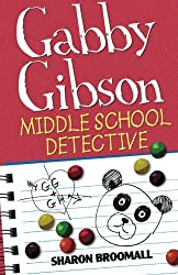 Gabby Gibson: Middle School Detective